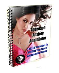 Approach Anxiety Annihilator Report Ebook