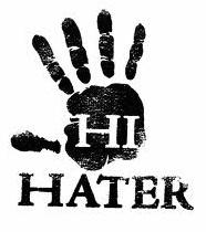 hi hater