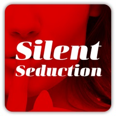 silent seduction review