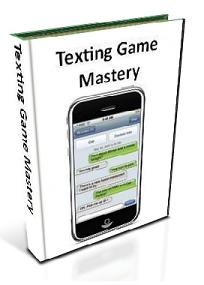 Texting Game Mastery