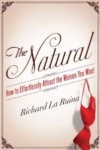 The Natural Richard La Ruina Book Review